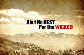 No rest wicked